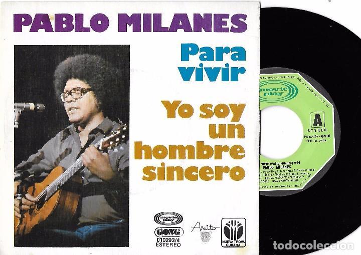 PABLO MILANÉS: PARA VIVIR / YO SOY UN HOMBRE SINCERO (Música - Discos - Singles Vinilo - Cantautores Extranjeros)