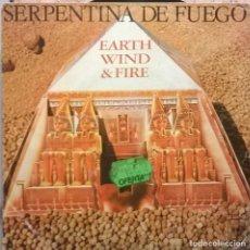 Discos de vinilo: EARTH, WIND & FIRE-SERPENTINA DE FUEGO, CBS-CBS 5778. Lote 73480855