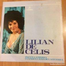 Discos de vinilo: SINGLE LILIAN DE CELIS PAZ EN LA TIERRA. Lote 73501883