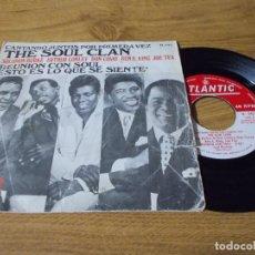 Discos de vinilo: THE SOUL CLAN. REUNION CON SOUL. ESTO ES LO QUE SE SIENTE.. Lote 73521095