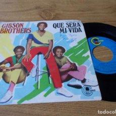 Discos de vinilo: GIBSON BROTHERS. QUE SERÁ MI VIDA.. Lote 73521763