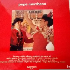 Discos de vinilo: LP DE VINILO PEPE MARCHENA Y A LA GUITARRA PAQUITO LIMON BELTER. Lote 73570347