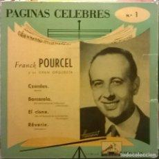 Discos de vinilo: FRANCK POURCEL Y SU GRAN ORQUESTA-PÁGINAS CÉLEBRES Nº 1 , LA VOZ DE SU AMO-7ERL 1.114. Lote 73573871