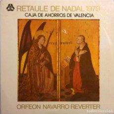 Discos de vinilo: ORFEON NAVARRO REVERTER-RETAULE DE NADAL 1979. Lote 73579455