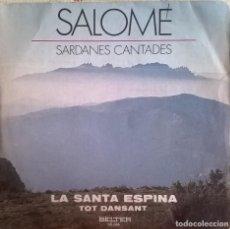 Discos de vinilo: SALOMÉ-SARDANES CANTADES, BELTER-08.046. Lote 73581231