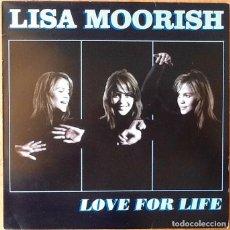 Discos de vinilo: LISA MOORISH : LOVE FOR LIFE [UK 1996] 12'. Lote 73582371