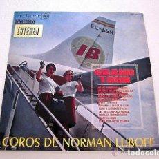 Discos de vinilo: GRAND TOUR IBERIA. COROS DE NORMAN LUBOFF. EDITADO POR RCA ESPAÑA. 1964. Lote 73633415