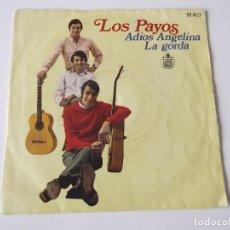 Discos de vinilo: LOS PAYOS - ADIÓS ANGELINA. Lote 73638991