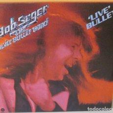 Discos de vinilo: BOB SEGER & THE SILVER BULLET BAND - LIVE BULLET CAPITOL PROMO - 2 LP´S GAT 1978. Lote 206777296
