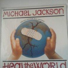 Discos de vinilo: MICHAEL JACKSON HEAL THE WORLD SINGLE VINILO POSTER BAG EDITION. Lote 73690727