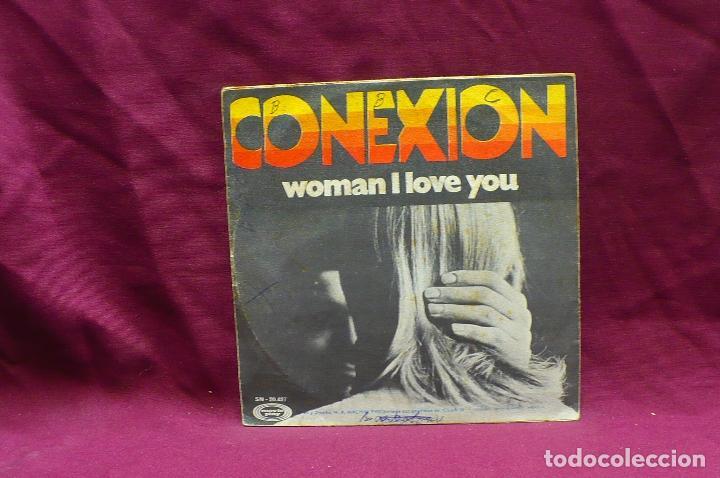 Discos de vinilo: conexion, un mundo sin amor, woman i love you, de 1970. - Foto 2 - 73724711