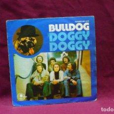 Discos de vinilo: BULLDOG, DOGGY DOGGY, A DONDE FUE, DEL 1976.. Lote 73728851