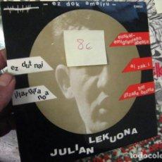 Disques de vinyle: EP 45 RPM / JULIAN LEKUONA ( EZ DOK AMAIRU ) EZ DUT NAI // EDITADO CINSA 1966. Lote 73705935