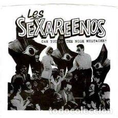 Discos de vinilo: LES SEXAREENOS – CAN YOU DO THE NOSE MUSTACHE. Lote 73742211