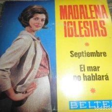 Discos de vinilo: MADALENA IGLESIAS - SEPTIEMBRE/EL MAR NO HABLARA SINGLE ORIGINAL ESPAÑOL - BELTER RECORDS 1966 MONO. Lote 73758651