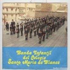 Discos de vinilo: BANDA INFANTIL DEL COLEGIO SANTA MARIA DE BLANES. 1974. SP. Lote 73799819