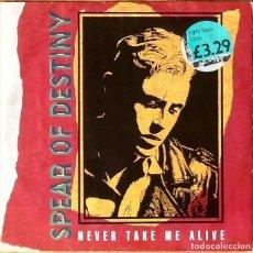 Discos de vinilo: SPEAR OF DESTINY : NEVER TAKE ME ALIVE [UK 1987]. Lote 73800403