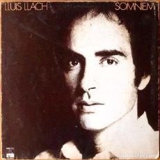 Discos de vinilo: LLUIS LLACH : SOMNIEM [ESP 1979] LP. Lote 73803203