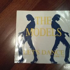 Discos de vinilo: THE MODELS-LETS DANCE PBM 115.MAXI ITALIA. Lote 73810363