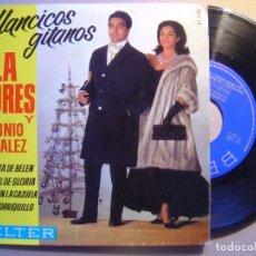 Discos de vinilo: LOLA FLORES Y ANTONIO GONZALEZ VILLANCICOS GITANOS EP 45 BELTER 1964. Lote 73810911
