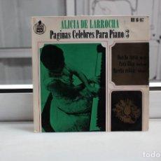 Discos de vinilo: SINGLE ALICIA DE LARROCHA.PAGINAS CELEBRES PARA PIANO 3.MARCHA TURCA-PARA ELISA-MARCHA MILITAR. Lote 73836211