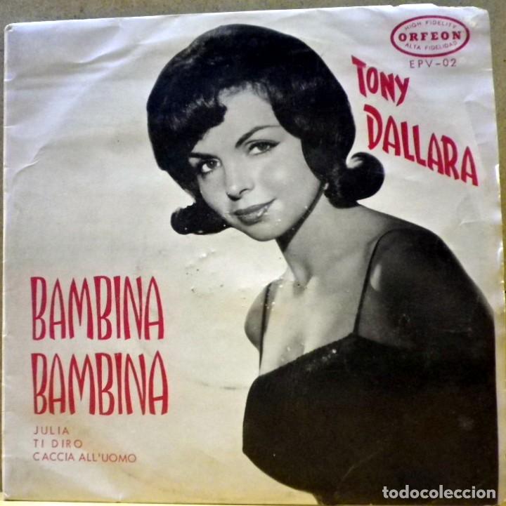 TONY DALLARA - BAMBINA BAMBINA, JULIA... HECHO EN VENEZUELA (Música - Discos de Vinilo - EPs - Orquestas)