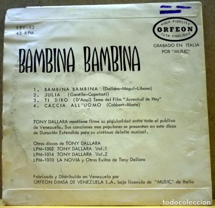 Discos de vinilo: Tony Dallara - Bambina Bambina, Julia... Hecho en Venezuela - Foto 2 - 73842947