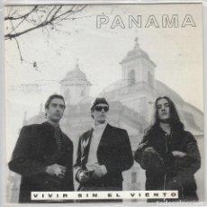 Discos de vinilo: PANAMA / VIVIR SIN EL VIENTO (SINGLE PROMO 1992). Lote 73862047