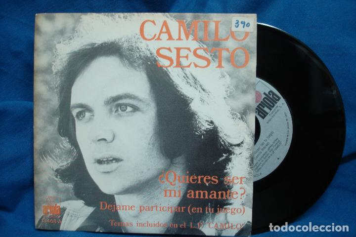 - CAMILO SESTO - ¿QUIERES SER MI AMANTE?/ DÉJAME PARTICIPAR EN TU JUEGO - 1974 (Música - Discos - Singles Vinilo - Otros estilos)