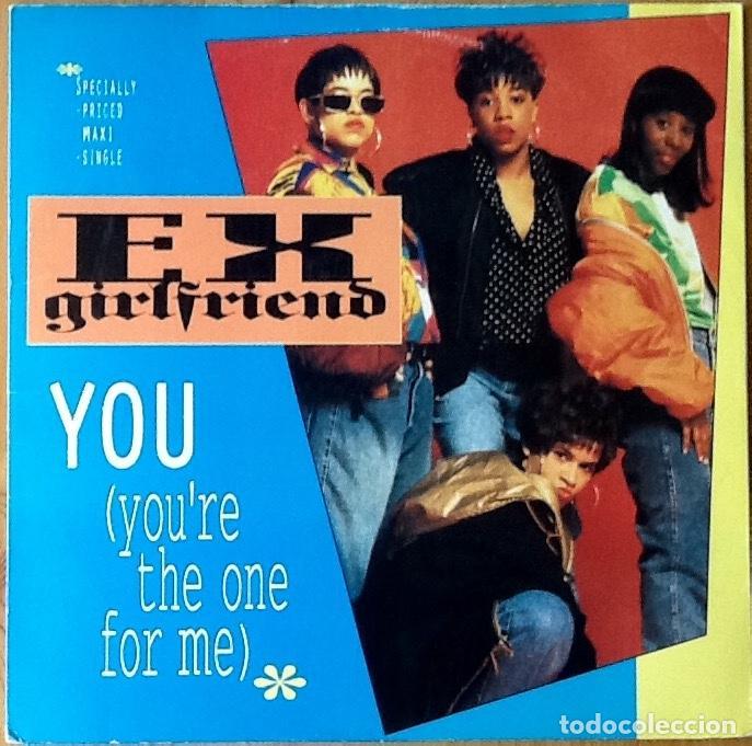 EX GIRLFRIEND : YOU (YOU'RE THE ONE FOR ME) [USA 1991] 12' (Música - Discos de Vinilo - Maxi Singles - Rap / Hip Hop)