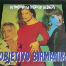 Discos de vinil: OBJETIVO BIRMANIA-LOS AMIGOS DE MIS AMIGOS-3 VERSIONES-1989. Lote 73930559