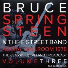 Discos de vinilo: BRUCE SPRINGSTEEN 2XLP AGORA BALLROOM 1978 VOLUME THREE DOBLE VINILO TRANSPARENTE LP LIVE. Lote 73941811