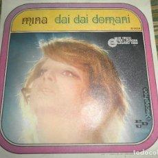 Discos de vinilo: MINA - DAI DAI DOMANI - SINGLE ORIGINAL ESPAÑOL - DISCOPHON RECORDS 1969 - MUY NUEVO (5). Lote 73944479