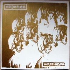 Discos de vinilo: MUJERES - SOFT GEMS - LP LIMITADO 4/100 CON INSERTS - GARAGE ROCK BARCELONA 2012. Lote 73965439