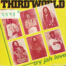 Discos de vinilo: THIRD WORLD - TRY JAH LOVE (SINGLE PROMOCIONAL ESPAÑOL DE 1982). Lote 73998163