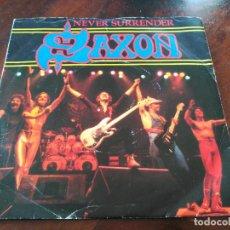 Discos de vinilo: SINGLE SAXON - NEVER SURRENDER - CARRERE UK 1981 VG+. Lote 74014427