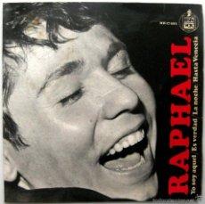 Discos de vinilo: RAPHAEL - YO SOY AQUEL / ES VERDAD / LA NOCHE / HASTA VENECIA - EP HISPAVOX 1966 BPY. Lote 74026291