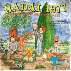 Discos de vinil: EP CORAL D´ALUMNES DE L´ESCOLA TAGORE ; NADAL 1977 (CANÇONS POPULARS CATALANES ). Lote 74029039
