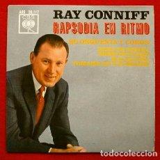 Discos de vinilo: RAY CONNIFF (EP. NUEVO 1963) RAPSODIA EN RITMO - DAMA DE ESPAÑA (SINTONIA ESPAÑA PARA LOS ESPAÑOLES). Lote 74066775