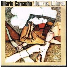 Discos de vinilo: HILARIO CAMACHO - DOLORES DOLORES / PRINCESA DE CERA - SINGLE 1975. Lote 74067479