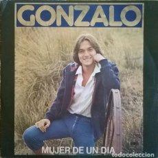 Discos de vinilo: GONZALO-MUJER DE UN DÍA , CBS-CBS 5016. Lote 74078319
