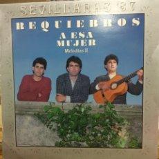 Discos de vinilo: REQUIEBROS-A ESA MUJER-MELODIAS II-1987. Lote 74092882