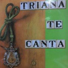 Discos de vinilo: TRIANA TE CANTA-CORO DE LA HERMANDAD DEL ROCIO DE TRIANA-1986-2 LP. Lote 74093127