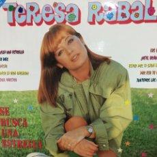 Discos de vinilo: TERESA RABAL-SE BUSCA UNA ESTRELLA-1992. Lote 74095223