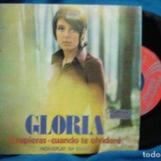Discos de vinilo: - GLORIA - SI SUPIERAS / CUANDO TE OLVIDARÉ - 1972. Lote 74097959