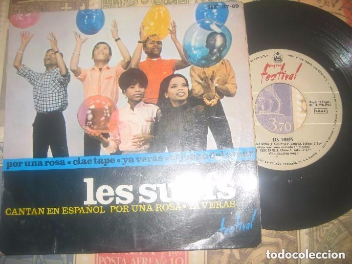 LES SURFS CANTAN EN ESPAÑOL POR UNA ROSA / CLAC TAPE/YA VERAS/(1965-FESTIVAL)OG ESPAÑA (Música - Discos de Vinilo - EPs - Funk, Soul y Black Music)