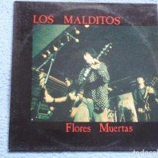 Discos de vinilo: LOS MALDITOS,FLORES MUERTAS DEL 91. Lote 74139603