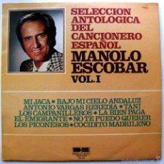 Disques de vinyle: MANOLO ESCOBAR - SELECCION ANTOLOGICA DEL CANCIONERO ESPAÑOL VOL.1 - LP DB BELTER 1977 BPY. Lote 74183199