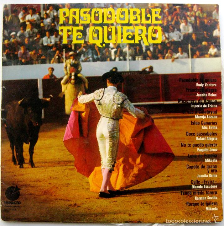 VARIOS (CARMEN SEVILLA, JUANITA REINA, MARUJA LOZANO...) - PASODOBLE TE QUIERO - LP IMPACTO 1974 BPY (Música - Discos - LP Vinilo - Flamenco, Canción española y Cuplé)