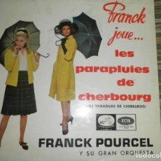 Discos de vinilo: FRANK POURCEL - LOS PARAGUAS DE CHERBURGO EP - ORIGINAL ESPAÑOL - LA VOZ DE SU AMO/EMI 1964 - MONO -. Lote 74197335